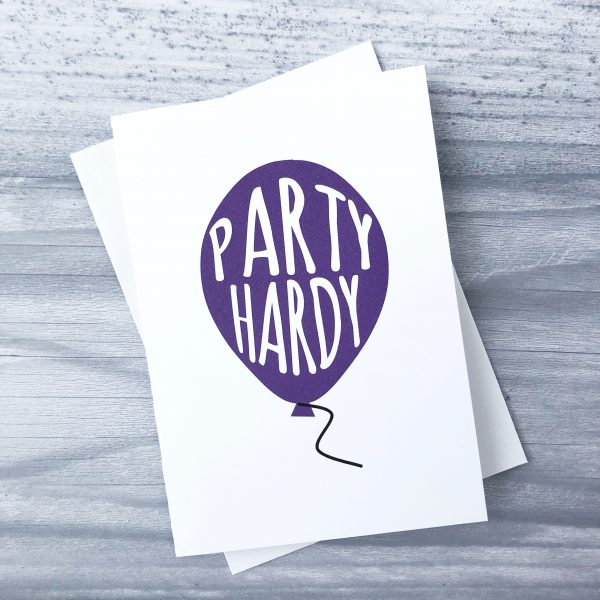 Party Hardy greeting card